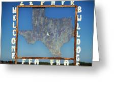 Welcome To Zephyr Texas Greeting Card