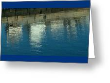 West Wharf Reflections I Greeting Card