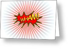 Wham Explosion Greeting Card