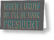 When I Grow Up Series Greeting Card