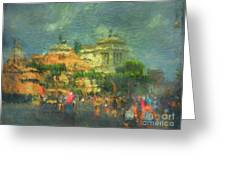When In Rome 52 - Lasting Impression Greeting Card