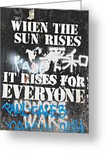 When The Sun Rises Greeting Card