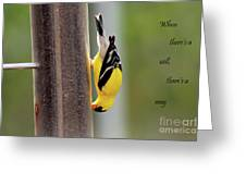 When There's A Will... Greeting Card