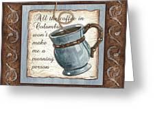 Whimsical Coffee 1 Greeting Card by Debbie DeWitt