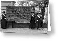 White House: Suffragettes Greeting Card