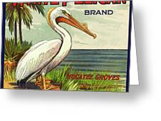 White Pelican Fruit Crate Label C. 1920 Greeting Card