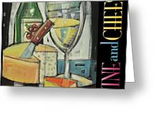 White Wine And Cheese Poster Greeting Card