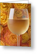 White Wine And Yellow Roses Greeting Card