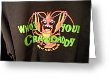 Who Is Your Crawdaddy Greeting Card