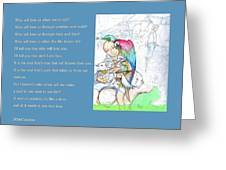 Who Will Love Us Greeting Card