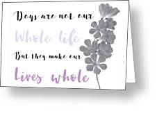 Whole Life Greeting Card