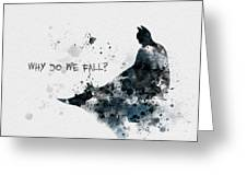 Why Do We Fall? Greeting Card