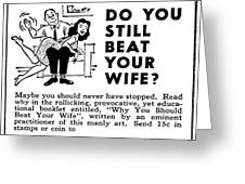 Why You Should Beat Your Wife Greeting Card