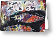 Wild Spirit Greeting Card
