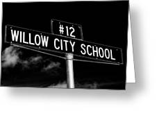 Willow City School Sign Greeting Card