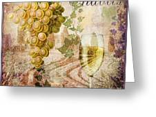 Wine Country Chablis Greeting Card