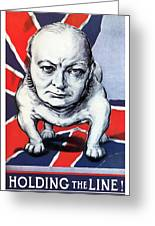 Winston Churchill Holding The Line Greeting Card