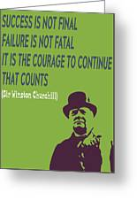 Winston Churchill Motivation Quote Greeting Card