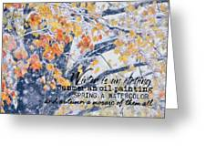 Winter In Autumn Quote Greeting Card