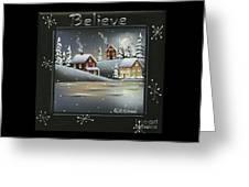 Winter Wonderland - Believe Greeting Card