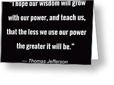 Wisdom Will Grow Greeting Card