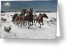 Wolves In Pursuit By Alfred Wierusz-kowalski 1849-1915 Greeting Card