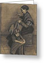 Woman Sewing, With A Girl The Hague, March 1883 Vincent Van Gogh 1853 - 1890 Greeting Card