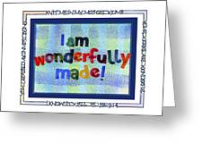 Wonderfully Made Greeting Card by Judy Dodds