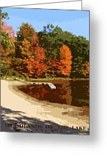 Woodlands On The Lake Greeting Card