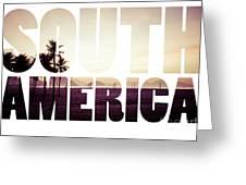 Word South America Copacabana Beach, Rio De Janeiro, Brazil  Greeting Card
