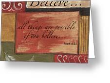 Words To Live By Believe Greeting Card