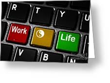 Work Life Balance Greeting Card