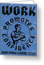 Work Promotes Confidence Blue Greeting Card