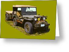 World War Two Army Jeep With Trailer  Greeting Card