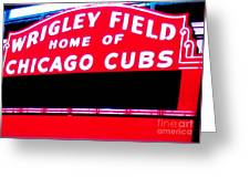Wrigley Field Sign Greeting Card by Marsha Heiken