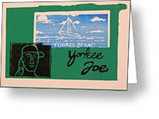 Yankee Joe 2 Greeting Card
