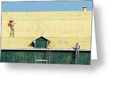 Yellow Barn Roof Workers-3 Greeting Card