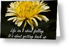 Yellow Flower With Inspirational Text Greeting Card