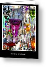 You Are Precious Greeting Card