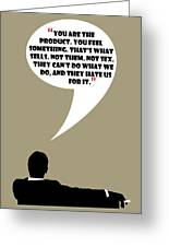 You Are The Product - Mad Men Poster Don Draper Quote Greeting Card