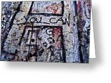 You Can - Berlin Wall  Greeting Card