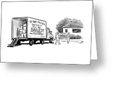 Your Friends Bailed Moving Co Greeting Card