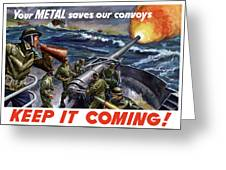 Your Metal Saves Our Convoys Greeting Card
