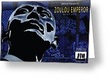 Zoulou Emperor Greeting Card