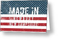Made In Newbury, New Hampshire Greeting Card