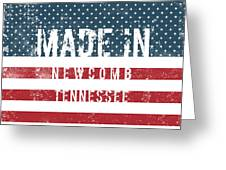 Made In Newcomb, Tennessee Greeting Card