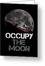 Occupy The Moon Greeting Card