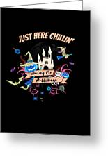 tshirt Just Here Chillin invert Greeting Card