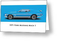 1971 Ford Mustang Mach 1 - Grabber Blue Ver.2 Greeting Card