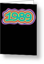 1989 Vintage Grafitti Style Word Art Classic Art Greeting Card